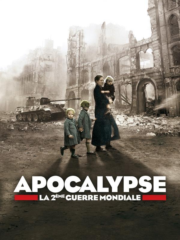Apocalypse : série-documentaire de six épisodes